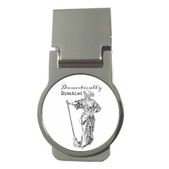 Domestically Disabled Money Clip (Round)