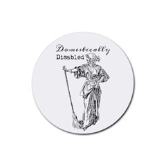 Domestically Disabled Drink Coaster (round)