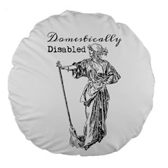 Domestically Disabled 18  Premium Round Cushion