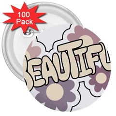 Beautiful Floral Art 3  Button (100 pack)