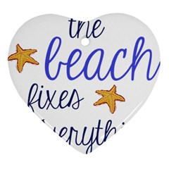 The Beach Fixes Everything Heart Ornament