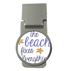 The Beach Fixes Everything Money Clip (Round)