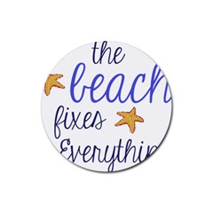 The Beach Fixes Everything Drink Coaster (round)