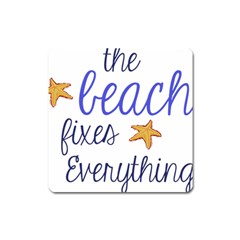 The Beach Fixes Everything Magnet (Square)