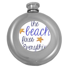 The Beach Fixes Everything Hip Flask (Round)
