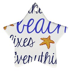 The Beach Fixes Everything Star Ornament (Two Sides)