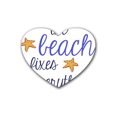 The Beach Fixes Everything Drink Coasters (Heart)