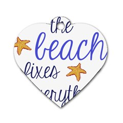 The Beach Fixes Everything Dog Tag Heart (Two Sided)