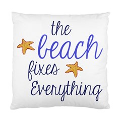 The Beach Fixes Everything Cushion Case (two Sided)