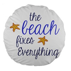 The Beach Fixes Everything 18  Premium Round Cushion