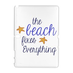 The Beach Fixes Everything Samsung Galaxy Note 10.1 (P600) Hardshell Case