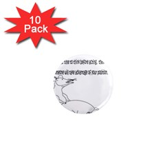 Better To Take Time To Think 1  Mini Button Magnet (10 pack)