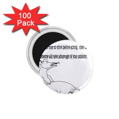 Better To Take Time To Think 1.75  Button Magnet (100 pack)