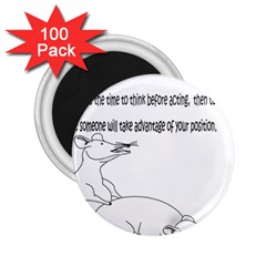 Better To Take Time To Think 2 25  Button Magnet (100 Pack)