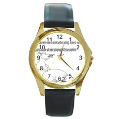 Better To Take Time To Think Round Leather Watch (gold Rim)