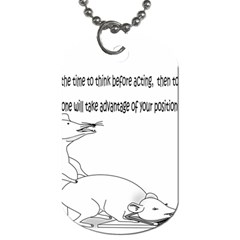 Better To Take Time To Think Dog Tag (One Sided)