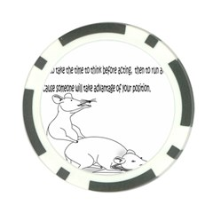Better To Take Time To Think Poker Chip