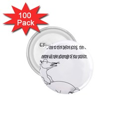 Better To Take Time To Think 1.75  Button (100 pack)