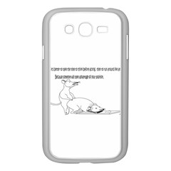 Better To Take Time To Think Samsung Galaxy Grand DUOS I9082 Case (White)