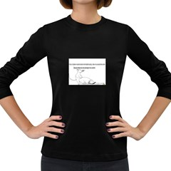 Better To Take Time To Think Women s Long Sleeve T-shirt (Dark Colored)