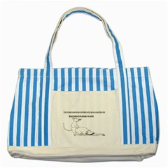Better To Take Time To Think Blue Striped Tote Bag