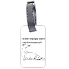 Better To Take Time To Think Luggage Tag (two Sides)