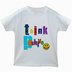 Think Positive Kids T Shirt (white)