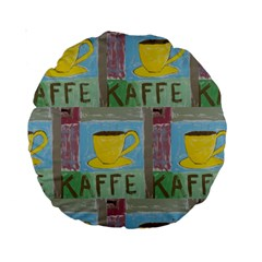Kaffe Painting 15  Premium Round Cushion