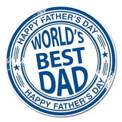 Fathers Day Rubber Stamp Effect Magnet 5  (Round)