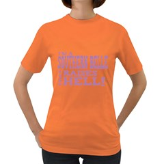 I m A Southern Bell That Raises Hell Women s T-shirt (Colored)