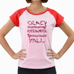 Crazy Redneck Y all Pink Camouflage Women s Cap Sleeve T Shirt