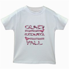 Crazy Redneck Y all Pink Camouflage Kids White T Shirt