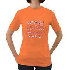 Crazy Redneck Y all Pink Camouflage Women s Dark T-Shirt