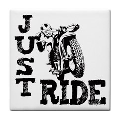 Black Just Ride Motorcycles Tile Coaster