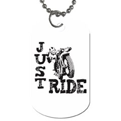 Black Just Ride Motorcycles Dog Tag (one Side)