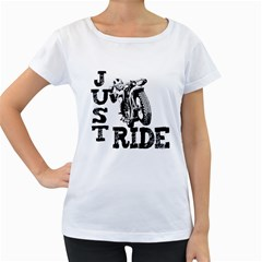 Black Just Ride Motorcycles Women s Loose Fit T Shirt (white)