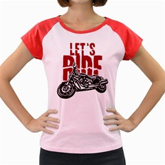 Red Text Let s Ride Motorcycle Women s Cap Sleeve T-Shirt
