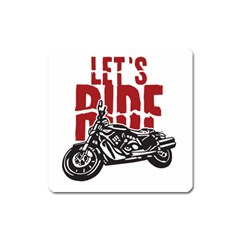 Red Text Let s Ride Motorcycle Magnet (Square)