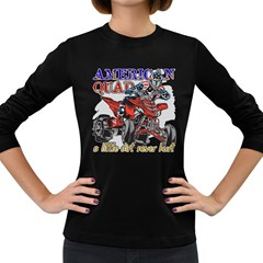 American Quad Women s Long Sleeve Dark T Shirt