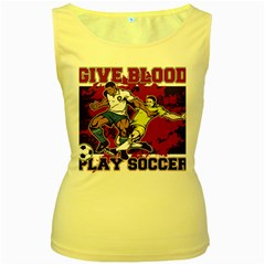 Give Blood Play Soccer Women s Yellow Tank Top