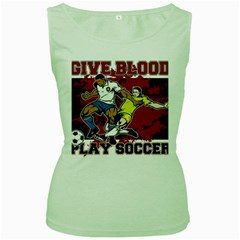 Give Blood Play Soccer Women s Green Tank Top
