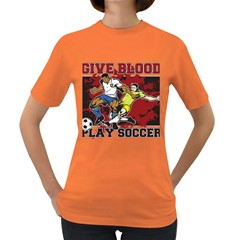 Give Blood Play Soccer Women s Dark T Shirt