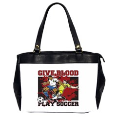 Give Blood Play Soccer Oversize Office Handbag (two Sides)