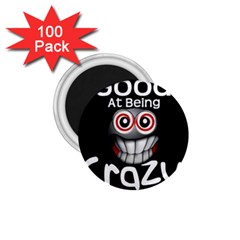 Crazy 1 75  Button Magnet (100 Pack)
