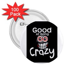 Crazy 2 25  Button (100 Pack)
