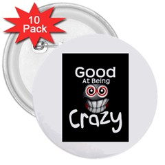 crazy 3  Button (10 pack)