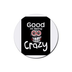 crazy Drink Coasters 4 Pack (Round)