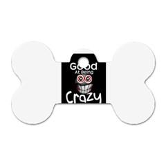crazy Dog Tag Bone (One Sided)