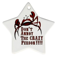 crazy person Star Ornament