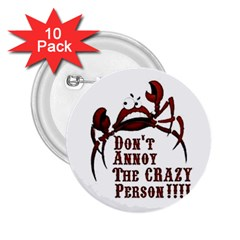 crazy person 2.25  Button (10 pack)